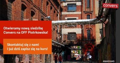 Nowa siedziba na OFF Piotrkowskiej! - Convers
